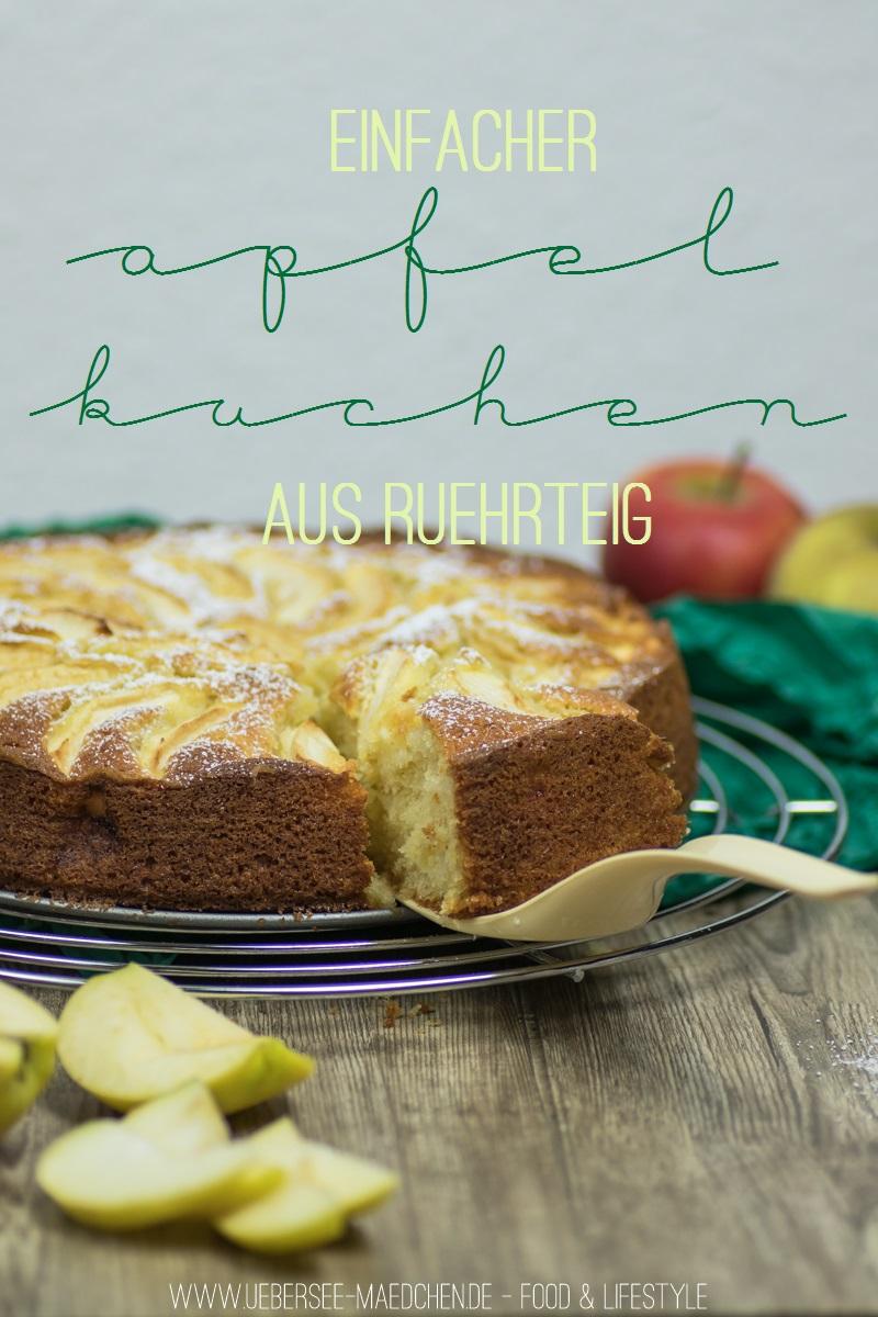 apfelkuchen mit rührteig einfach saftig Rezept vom ÜberSee-Mädchen, der Foodblog vom Bodensee