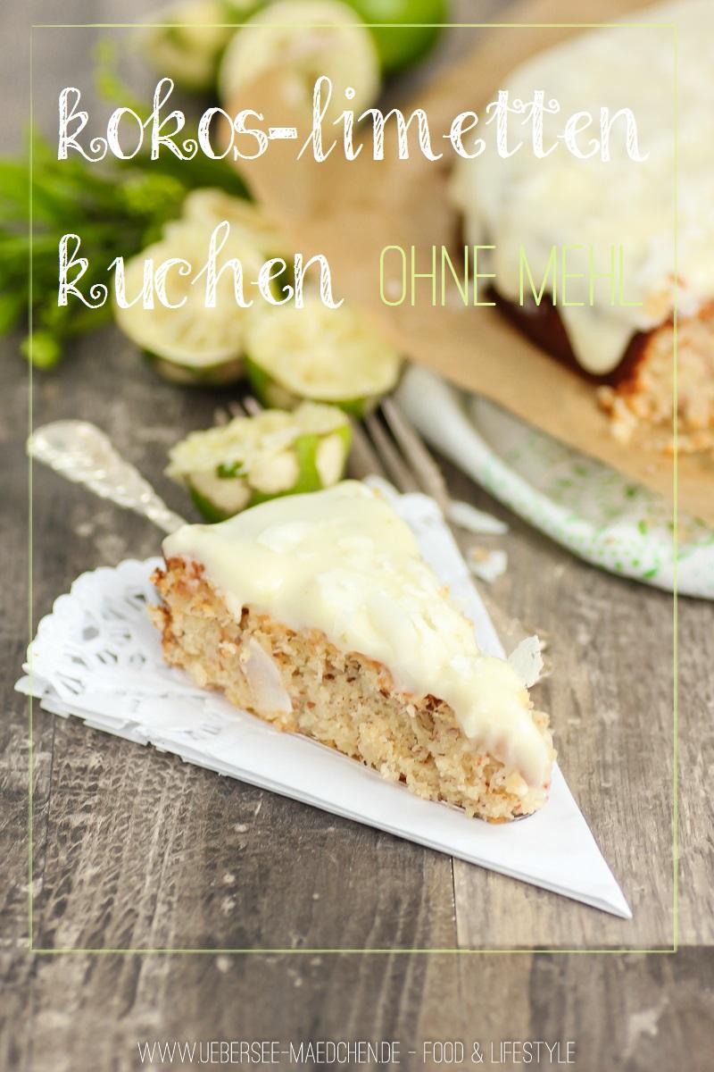 Kokos Limetten Kuchen Ohne Mehl Ubersee Madchen
