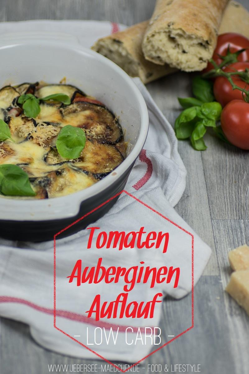 Tomaten-Auberginen-Auflauf als leichtes Low-Carb Abendessen aus dem Backofen vom ÜberSee-Mädchen, der Foodblog vom Bodensee