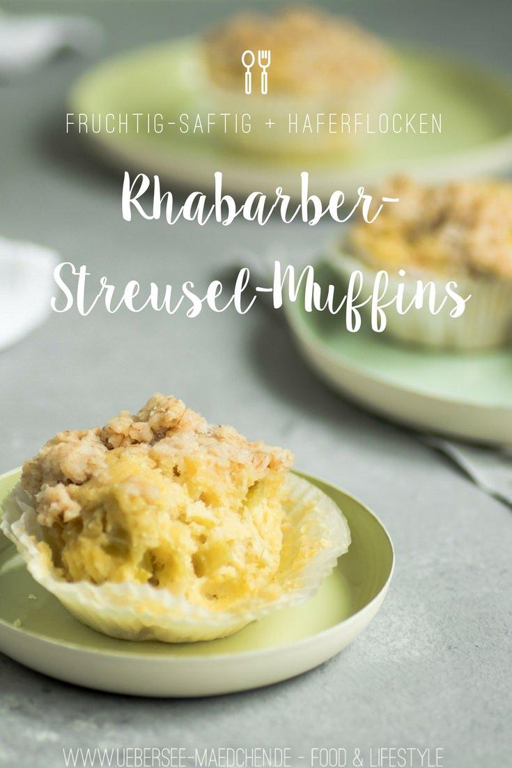 Rhabarber-Muffins mit Haferflocken-Streuseln von ÜberSee-Mädchen Foodblog vom Bodensee Überlingen