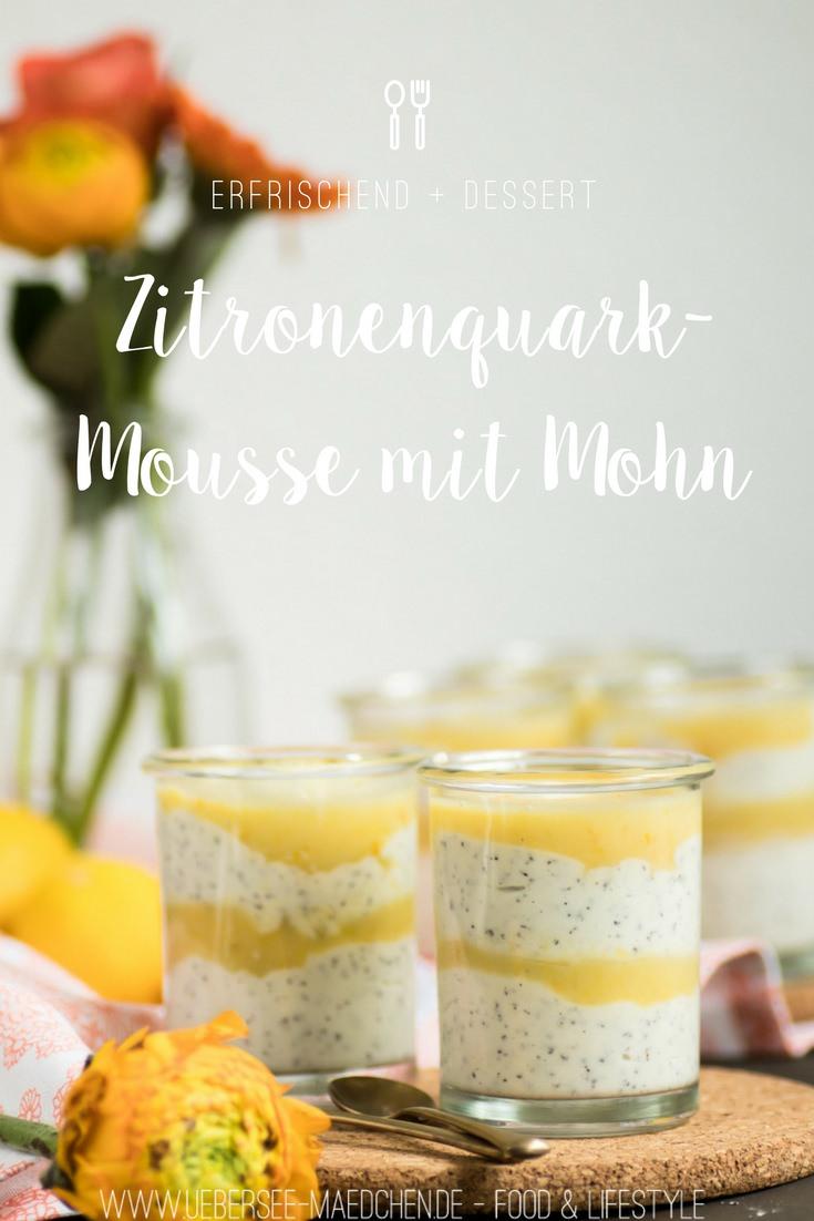 Zitronenquarkmousse mit Mohn Dessertrezept von ÜberSee-Mädchen Foodblog vom Bodensee Überlingen