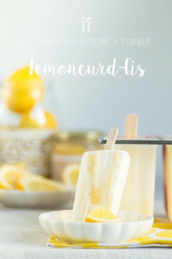 Lemoncurd-Eis Buttermilch-Zitrone von ÜberSee-Mädchen Foodblog vom Bodensee Überlingen