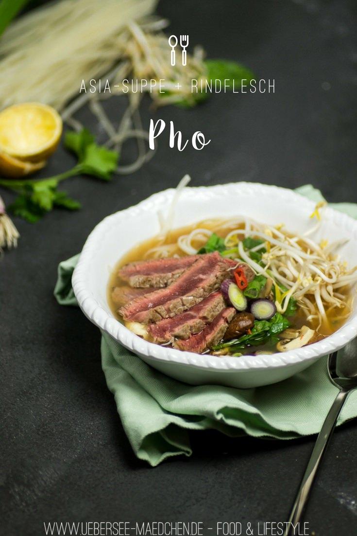 Pho mit Rindfleisch Reisnudeln und Gemüse asiatische Suppe von ÜberSee-Mädchen Foodblog vom Bodensee Überlingen