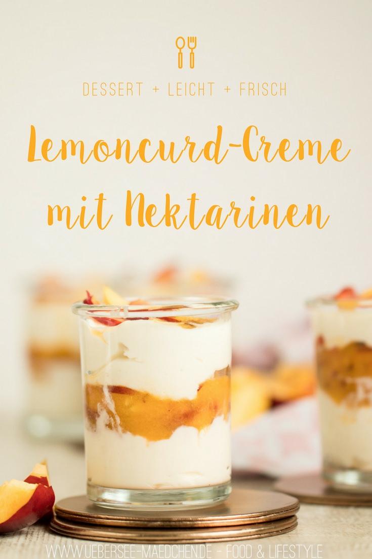 Lemoncurd-Creme mit Nektarinen - ÜberSee-Mädchen