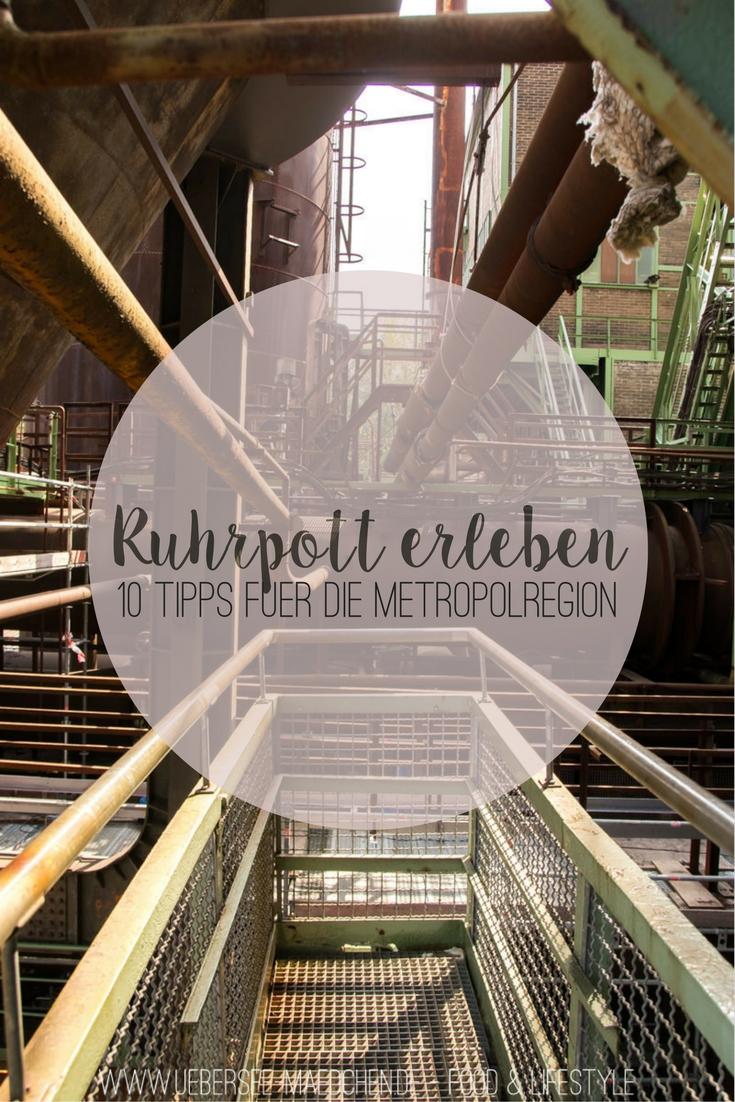Ruhrpott erleben - 10 Tipps für Urlaub in der Ruhrregion Metropole rund um Duisburg, Dortmund und Co Travel-Guide von ÜberSee-Mädchen Foodblog Bodensee Überlingen