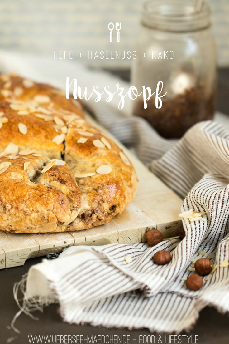 Hefezopf mit Nussfüllung Nusszopf süßes Gebäck für Frühstück oder Kaffee von ÜberSee-Mädchen Foodblog Bodensee Überlingen