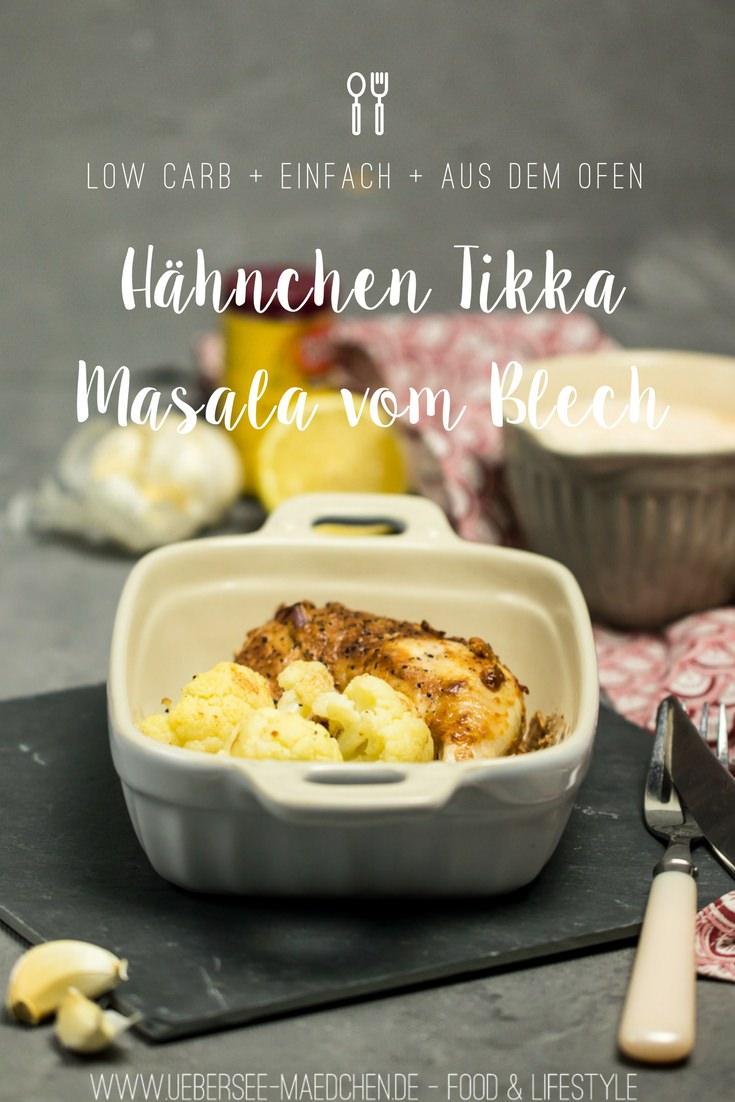 Hähnchen Tikka Masala vom Blech mit Blumenkohl Blechkochbuch Rezept von ÜberSee-Mädchen Foodblog Bodensee Überlingen