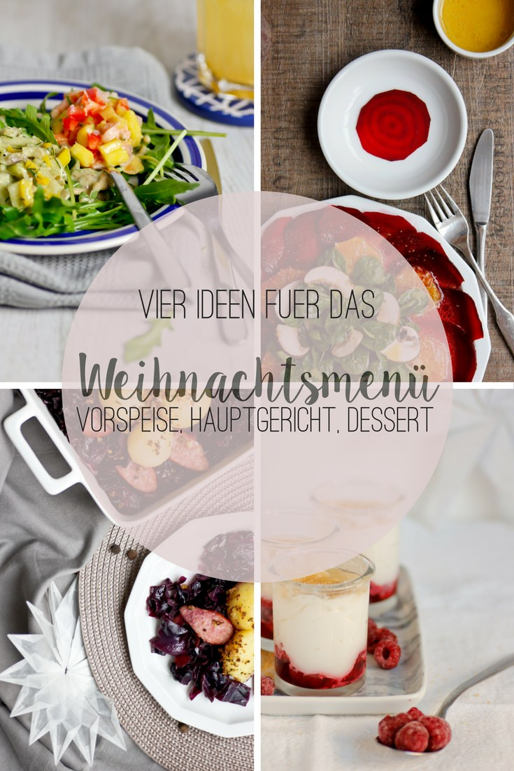 Weihnachtsmenü Vorschläge vier Menüs für Weihnachtsfeiertage Rezepte von ÜberSee-Mädchen Foodblog Bodensee Überlingen
