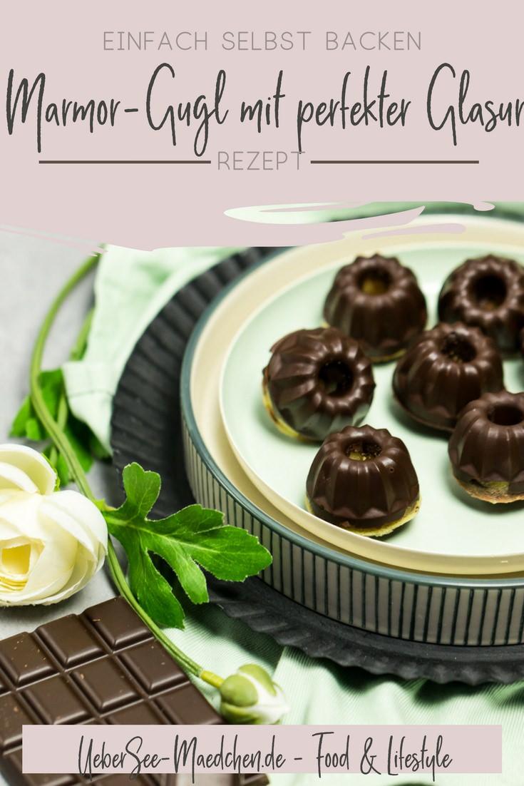 Rezept für Mini-Marmor-Gugl mit perfekter Schokoglasur einfach selbst gemachte süße Snacks mit einem Happs im Mund von ÜberSee-Mädchen der Foodblog vom Bodensee Überlingen