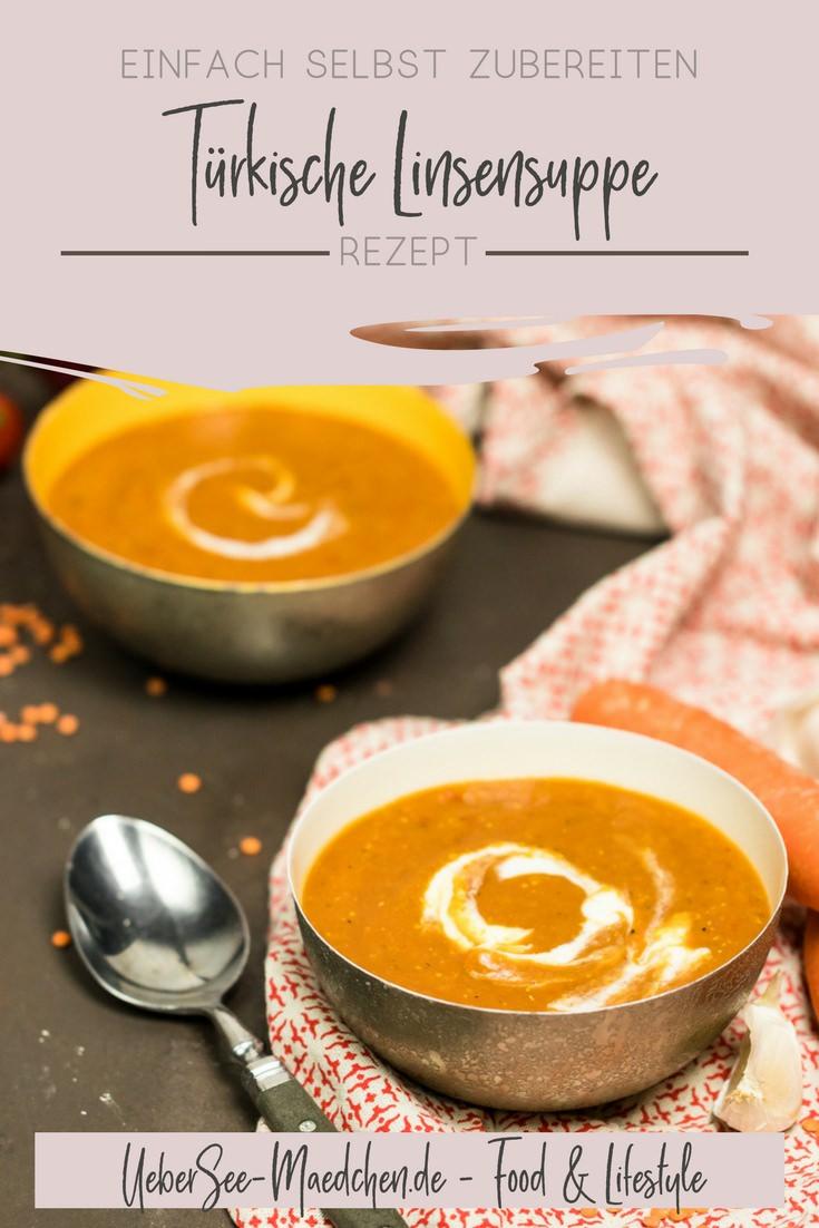 Türkische Linsensuppe mit Möhre Karotte und roten Linsen einfach vegetarisch Suppe kochen Rezept von ÜberSee-Mädchen Foodblog vom Bodensee Überlingen