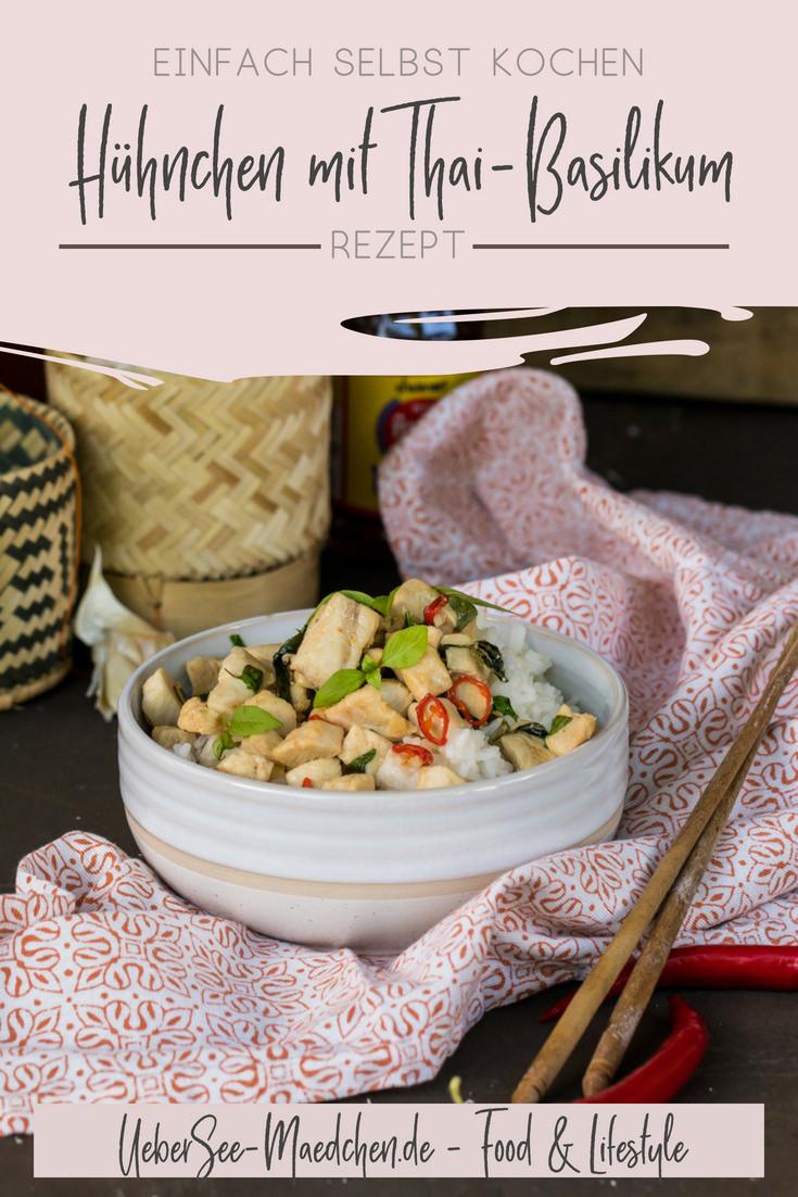 Gebratenes Hähnchen mit heiligem Thai-Basilikum und Reis Rezept von ÜberSee-Mädchen Foodblog vom Bodensee Überlingen