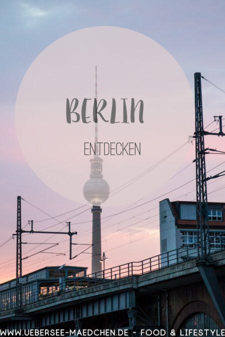 Berlin Eindrücke von ÜberSee-Mädchen Foodblog vom Bodensee Überlingen