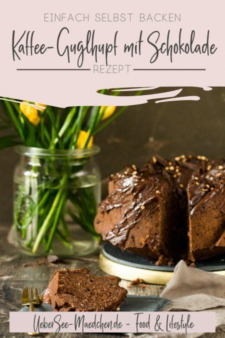 Kaffee-Guglhupf mit Nüssen und Schokolade Rezept von ÜberSee-Mädchen Foodblog vom Bodensee Überlingen