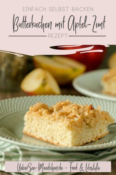 Butterkuchen mit einer Apfel-Zimt-Knusperschicht - ein Blechkuchenrezept vom ÜberSee-Mädchen der Foodblog vom Bodensee Überlingen