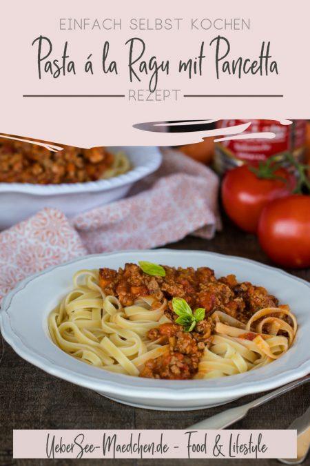 Pasta ragu alla bolognese Original-Rezept mit Pancetta Weißwein Milch von ÜberSee-Mädchen