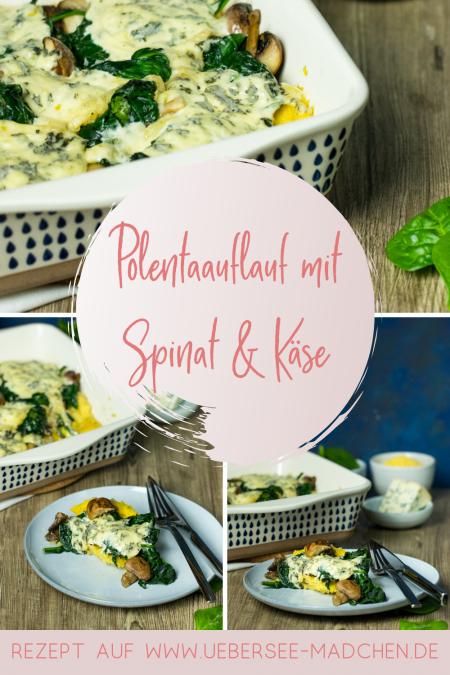 Polentaauflauf mit Spinat Pilzen Blauschimmelkäse vegetarisch Rezept von ÜberSee-Mädchen Foodblog vom Bodensee