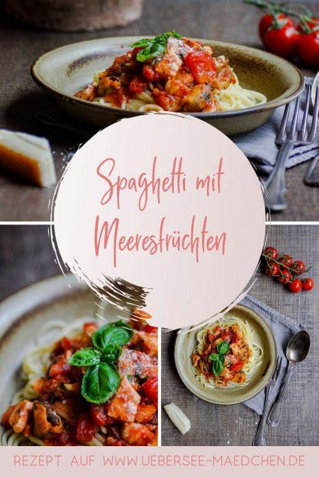 Spaghetti mit Meeresfrüchten Frutti di Mare Rezept von ÜberSee-Mädchen Foodblog vom Bodensee