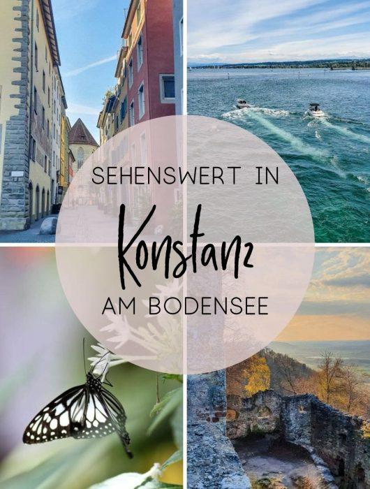Sehenswürdigkeiten in und nahe Konstanz am Bodensee Tipps von ÜberSee-Mädchen
